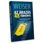 Weiser István: Az árazás 48 törvénye – Árazz jól, keress jobban!