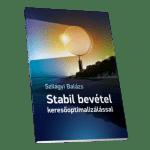 Szilágyi Balázs: Stabil bevétel keresõoptimalizálással
