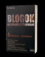 Tris Hussey: Blogok kezdőknek és profiknak